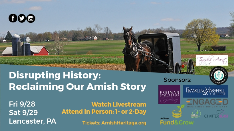 Disrupting History: Reclaiming Our Amish Story
